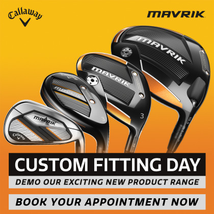 Callaway - Mavrik Custom Fitting Day